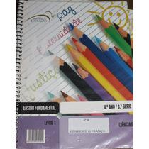 Ciências Livro 1/ 4º Ano / 3º Série Ensino Fundamental - Nív