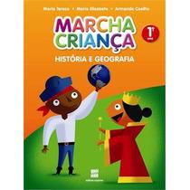 Marcha Crianca - Historia E Geografia - 1 9788526284159