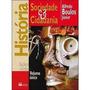 Historia, Sociedade E Cidadania - Vol. Unico 9788532280107