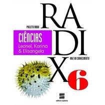 Projeto Radix - Ciencias - 6º Ano 9788526291584