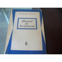 Manual De Acentuação 1963 Autografado Pelo Autor