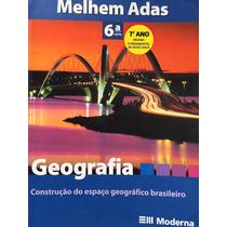 Geografia 6ªsérie,7ºano - Melhem Adas