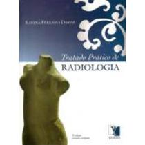 Tratado Prático De Radiologia