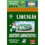 Apostila Concurso Liquigas Assistente Administrativo I 2015