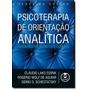 Psicoterapia De Orientação Analítica: Fundamentos Teóri