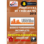 Apostila Digital Pref Uberaba Mg Fundamental Incompleto