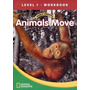 World Windows 1 - Animals Move - 9781133492962