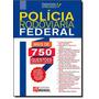 Gabaritado E Aprovado: Polícia Rodoviária Federal