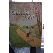 Raridade: Caminho Suave 1º Livro - 1965! Frete Grátis!!!