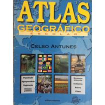 Atlas Geográfico Escolar - Celso Antunes - Edição Atualizada
