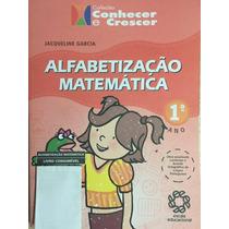 Alfabetização Matemática 1ºano, Coleção Conhecer E Crescer
