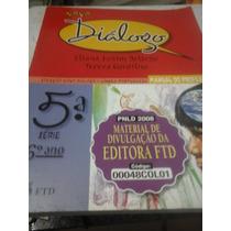 Livro Novo Dialogo 5ªsérie,6ºano,língua Portuguesa