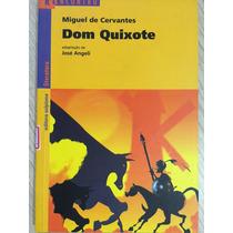 Dom Quixote, Miguel De Cervantes,série Reencontro Literatura