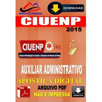 Apostila Digital Ciuenp Samu Pr Auxiliar Administrativo