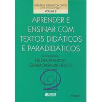 Aprender E Ensinar Com Textos Didáticos E Paradidáticos