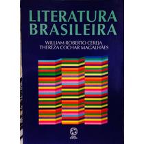 Livro Literatura Brasileira Willian Roberto Cereja.