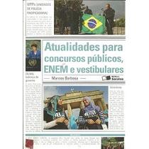 Atualidades Para Concruso Publicos Enem E Vestibulares - Mar
