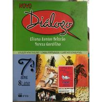 Livro: Língua Portuguesa 8°ano - Novo Diálogo.