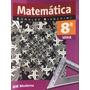 Matemática 8ªsérie - Edwaldo Bianchini