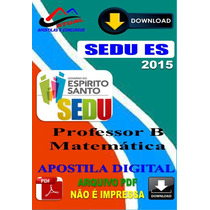 Apostila Digital Concurso Sedu Es Professor B Matematica2015