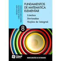 Fundamentos De Matemática Elementar - Volume 8