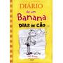 Livro - Diário De Um Banana 4: Dias De Cão - Redwood