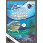 Criaturas Marinhas, Tubarões E Seus Amigos - Coleção Disney