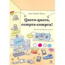 Quero-quero, Compra-compra! - Anna Claudia Ramos