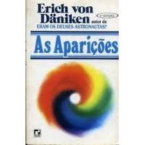 Livro- As Aparições - Erich Von Daniken- Frete Gratis