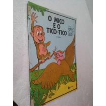 Livro O Mico E O Tico-tico - Malus
