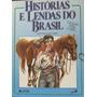 Histórias E Lendas Do Brasil - Contos Gaúchos - Tia Regina
