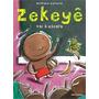 Livro - Zekeyê Vai À Escola