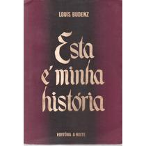 Livro Esta É Minha História 1948 Louis Budenz