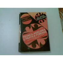 Livro Tecnica Judiciaria E Pratica Forense Vol. 2