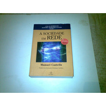 Livro ,,,a Soiciedade Em Rede ,, Manuel Castells