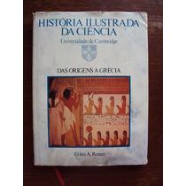 2 Livros História Ilustrada Da Ciencia