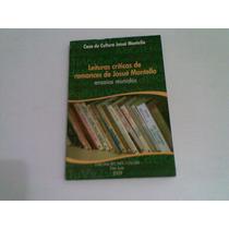 Livro Leituras Criticas De Romances De Josue Montelho 2009