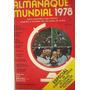 Livro - Almanaque Mundial 1978 - Especial Brasil De Copas