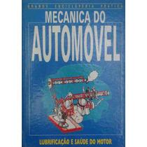 Mecanica Do Automóvel Lubrificação E Saúde Do Motor 1988