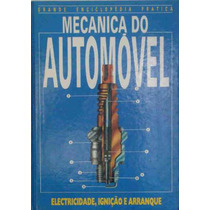Mecanica Do Automóvel Eletricidade, Ignição E Arranque 1988