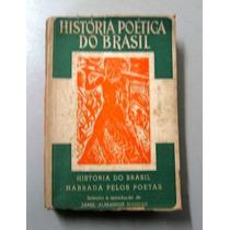 História Poética Do Brasil - Jamil Almansur Haddad