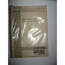 Livro Antigo Do Senai/ocupações Basica Do Mecanico/1978