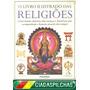 O Livro Das Religiões - Philip Wilkinson Lv