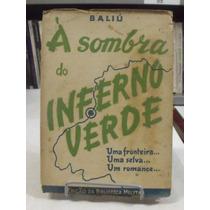 À Sombra Do Inferno Verde - M. Baliú Monteiro