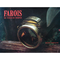Farois De Todos Os Tempos Livro Renato Perracini Farol Carro