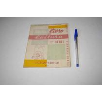 Meu Livro De Leitura - 1ª Série - Margarida Fialho - 1961