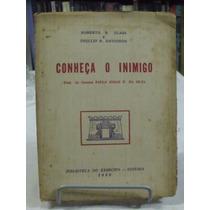 Livro - Conheça O Inimigo - Roberto R Glass E Phillip B Davi