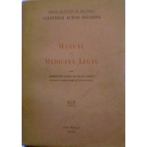 Manual De Medicina Legal- 1959 - Ernestino L. Da Silva Junio