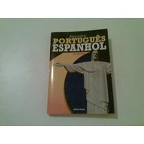 Livro Dicionario Portugues Espanhol Ano 2007