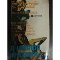 Livro Raro A Laranja Mecânica De Anthony Burgess